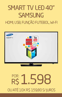 Banner 02 > Smart TV LED 40 Samsung